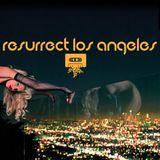 Resurrect LA