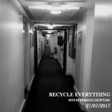 Recycle Everything 27/07/2017