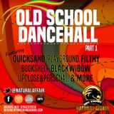 OLD SCHOOL DANCEHALL PART 1