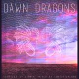 DAWN DRAGONS (Compiled by Zafira, Mixed by Logisticalone)