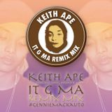 #GennieMackauto - 【It G Ma Remix MIX】