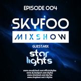 EPISODE.4 GUEST MIX! BY. STARLIGHTS