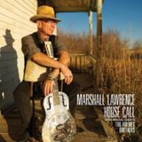 Talking Bout The Blues Episode 5 Marshall Lawrence