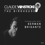 Claude VonStroke presents The Birdhouse 025