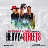 Heavy In The Streets (DJ SIXX20 half)