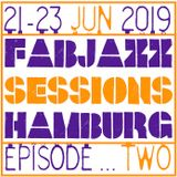 FABJAZZ - EPISODE TWO - 21-23 JUNE 2019