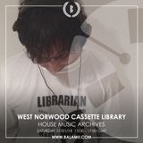 2018.01: HOUSE MUSIC ARCHIVES (2017) / West Norwood Cassette Library (Balamii Radio)
