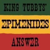 Epimenides - King Tubbys' Answer Vol. 2[230211]
