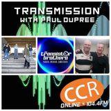 Transmission w/ Paul Dupree - guests Geoff + Effie Lawrence - Transistor Bros - 25/3/20 - CCR104.4FM