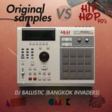 Original Sample VS. Hip hop 90's By Dj Ballistic (Bangkok Invaders)