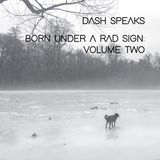 Born Under a Rad Sign: Volume Two