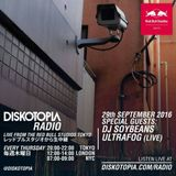 Diskotopia Radio 29th September 2016 w/ DJ Soybeans & Ultrafog