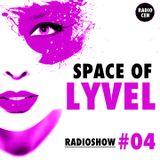 SPACE OF LYVEL | Radio Show #04 (Yearmix 2013)