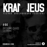 Decoding Chaos @ Techno KRANEUS LIVE #44