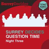 Surrey Decides 2019 Question Time Night Three