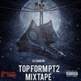 DJ Shakur - Top Form Pt. 2