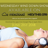 Wednesday Wind Down Show 21st  June