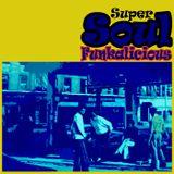 Super SOUL Funkalicious
