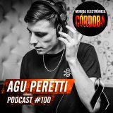 Agu Peretti @ Set Exclusivo Movida Electrónica Córdoba (Podcast 100) 17.05.17