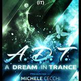 Michele Cecchi presents A Dream In Trance Chapter30