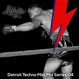 Detroit Techno Electro Mini Mix 04