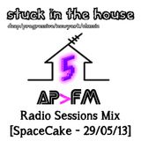 [Stuck In The] House AP>FM Radio Sessions Vol. 5 - 29/05/13