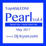"May.2017 Top40,EDM New Tracks""Perl Vol.4""Mixed By Dj Kyon.com"