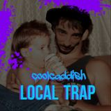 Coolcaddish-Local Trap