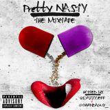 Pretty Nasty Tally Mixtape