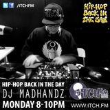 DJ MADHANDZ - Hiphopbackintheday Show 72