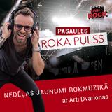 PASAULES ROKA PULSS (07.03.2019.)