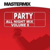 Mastermix - Party All Night Mix Vol 8 (Section Mastermix)
