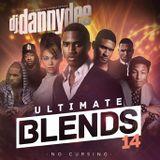 DJ Danny Dee Ultimate Blends Pt.14