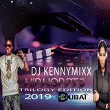 DJ KENNYMIXX- 2019 NEW HIP HOP & RB DANCEHALL MIX (TRILOGY EDITION PT 3)