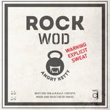 ROCK WOD - ANGRY KETTY