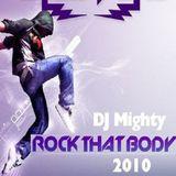 DJ Mighty - Rock That Body 2010
