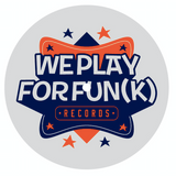 We Play for Fun(k) - 21/08/18 - FUNKY TUESDAY LIVE VINYL SESSION