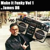 Make It Funky Vol 1