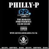 Philly-P - Renegade Radio (15/5/14)