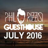 GuestHouse July 2016 (Mixed by Phil Rizzo)