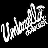 The Umbrella Dubcast 002: Hogwash (3rd Deck In Effect)