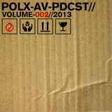 Pollux A/V Podcast Volume 002