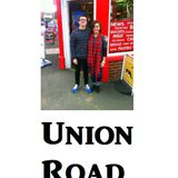 Union Road Episode 1 (Wednesday 28th October 2015)
