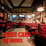 Manti - Enzo Cafe live