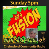 60's Fusion - @CCRFusion - Carl Spaul - 21/09/14 - Chelmsford Community Radio