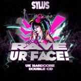 Sylus - Rave Ur Face (part 2)