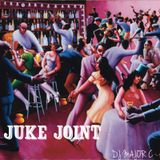 JUKE JOINT FEATURING: DJ MAJOR C