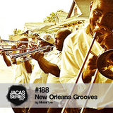 Jacasseries #188 New Orleans Grooves by MistaFlow
