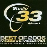 Studio 33 Best Of 2006 Massive Megamix