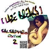 SALSAPHRO EDITION 2 mixed by LAZE BREAKS